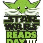 Celebrate Star Wars Reads Day @ Your Library!