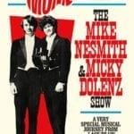 The Mike and Micky Show at The Copernicus Center June 14, 2018